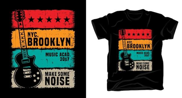 Faça algum barulho tipografia com guitarra elétrica vintage para design de camisa