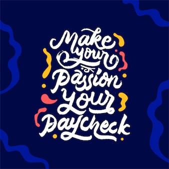 Faça sua paixão sua citação de salário