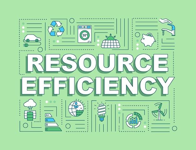 Faixa de conceitos de palavra de eficiência de recursos. reduzindo o desperdício de água, eletricidade e combustível. infográficos com ícones lineares sobre fundo verde. tipografia isolada. ilustração de cor rgb de contorno vetorial