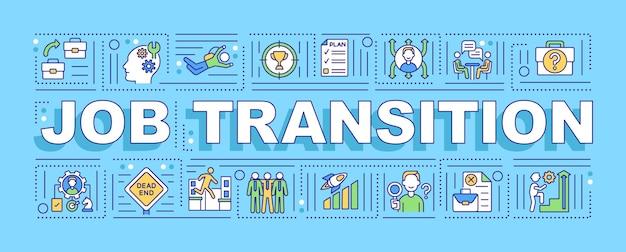Faixa de conceitos de palavra de transição de trabalho. razões, vantagens e etapas da mudança de carreira. infográficos com ícones lineares