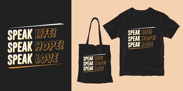 Fale a vida fale a esperança fale o amor - mercadoria inspirador do cartaz do slogan das citações