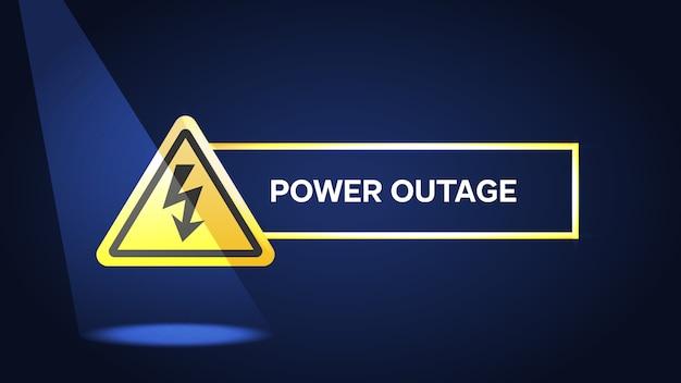Falta de energia, cartaz de aviso sobre fundo azul com sinal de aviso e luz do flash