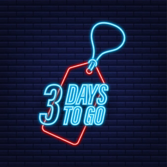 Faltam 3 dias. temporizador de contagem regressiva. ícone de néon. ícone de tempo. venda de tempo de contagem. ilustração em vetor das ações.