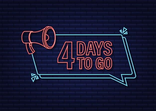 Faltam 4 dias para banner de megafone ícone de estilo néon design tipográfico vetorial
