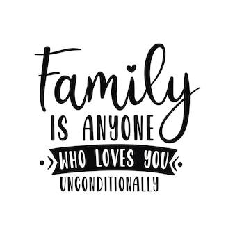 Família é alguém que te ama incondicionalmente