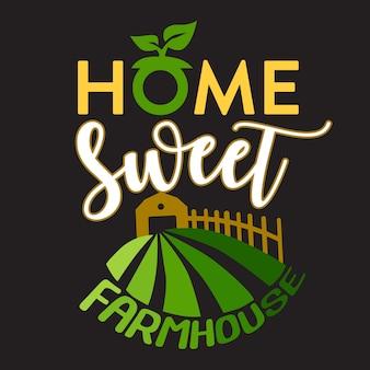 Fazenda citar e dizer. casa doce casa