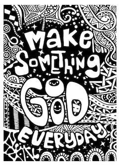 Fazer algo de bom todos os dias, inspiradora citação