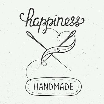 Felicidade é feito à mão em estilo vintage