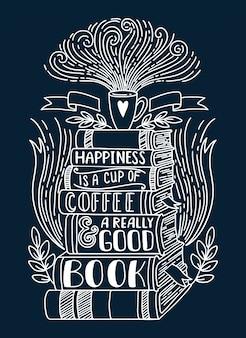 Felicidade é uma xícara de café e um bom livro