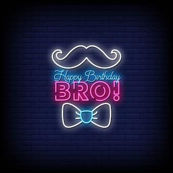 Feliz aniversário bro sinais néon estilo texto