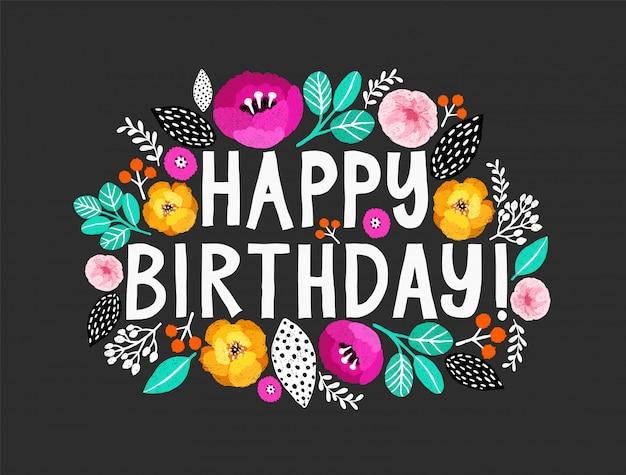 Feliz aniversário cartão com caligrafia e flores