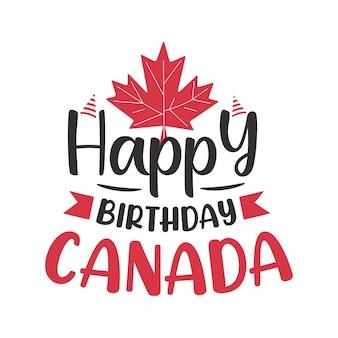 Feliz aniversário, cartão de cumprimentos da tipografia do canadá, dia do canadá