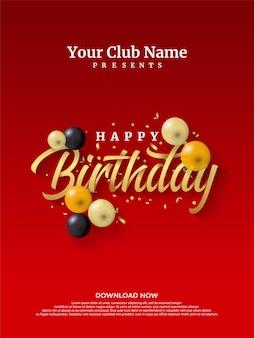 Feliz aniversário cartaz modelo de evento com ilustrações de letra de ouro e balões coloridos.