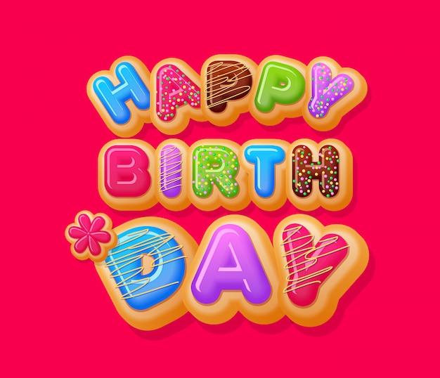 Feliz aniversário com rosquinhas doces brilhantes
