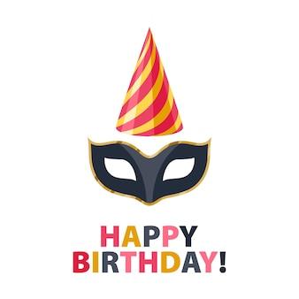 Feliz aniversário - fundo de carnaval de festa de celebração com máscara e chapéu. convite ou cartão de felicitações.