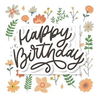 Feliz aniversário letras caligrafia slogan flores ilustração texto