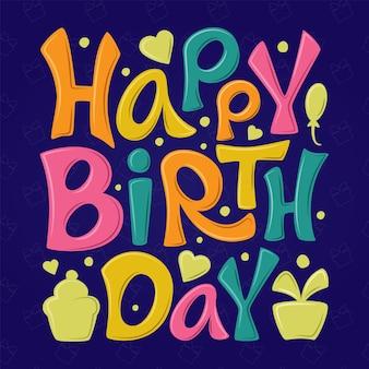 Feliz aniversário, letras coloridas à mão, sinal em azul escuro