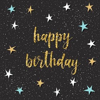 Feliz aniversário. letras manuscritas e estrela desenhada mão para design t-shirt, cartão de aniversário, convite de festa, cartaz, brochuras, álbum de recortes, álbum etc. textura de ouro.