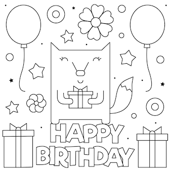 Feliz aniversário. página para colorir. preto e branco uma raposa