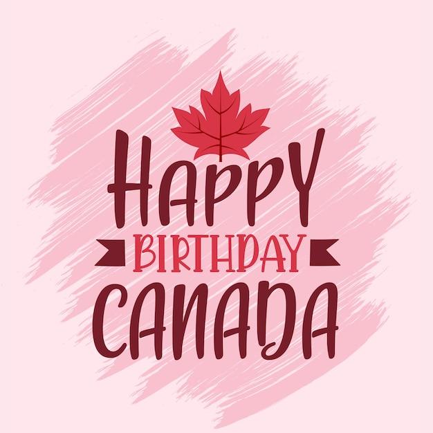 Feliz aniversário para o canadá, cartão de cumprimentos da tipografia do dia do canadá