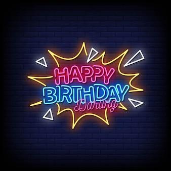 Feliz aniversário, querida, sinais de néon, estilo, vetor de texto