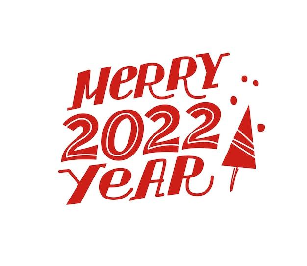 Feliz ano de 2022 letras projeto de felicitações com ícone de árvore de natal isolado. ilustração em vetor plana. para cartões, banners, estampas, embalagens, convites, etiquetas.