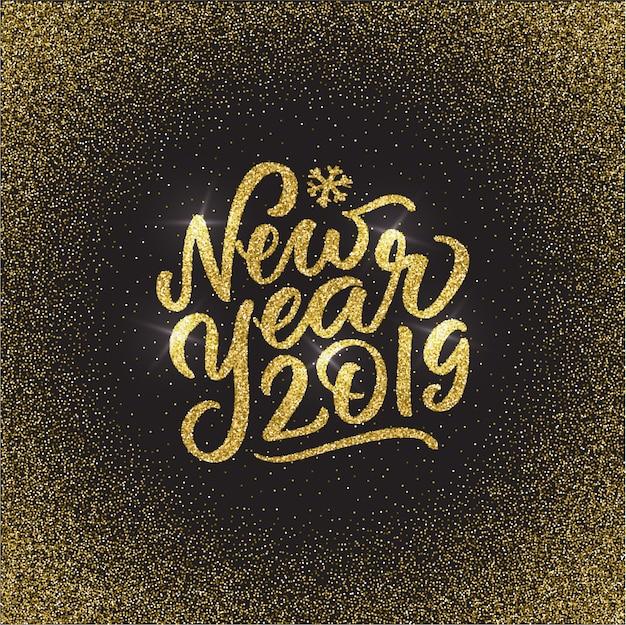 Feliz ano novo 2019 mão escrita texto glitter dourados