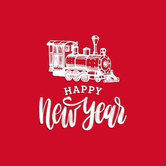 Feliz ano novo letras à mão com trem de brinquedo