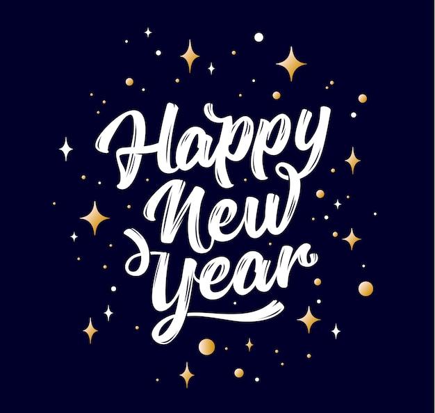 Feliz ano novo. letras de texto para feliz ano novo ou feliz natal. cartão, cartaz, banner com texto de script feliz ano novo. fundo de férias com estrelas gráficas douradas. ilustração vetorial