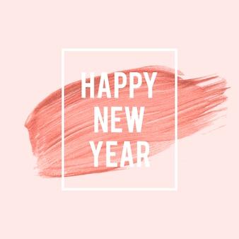 Feliz ano novo pincelada cor de rosa