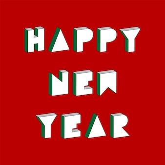 Feliz ano novo texto com efeito 3d isométrico