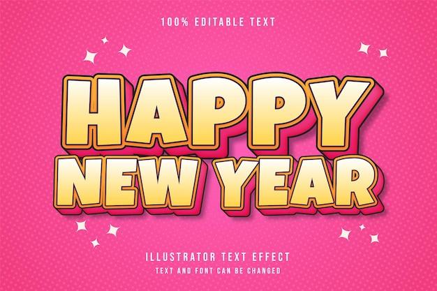 Feliz ano novo, texto editável em 3d com efeito de texto com gradação amarela e sombra rosa