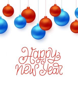 Feliz ano novo tipografia e bolas de natal