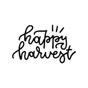 Feliz colheita outono letras citação bonito linear mão desenhada caligrafia imprimir projeto monoline vecto ...