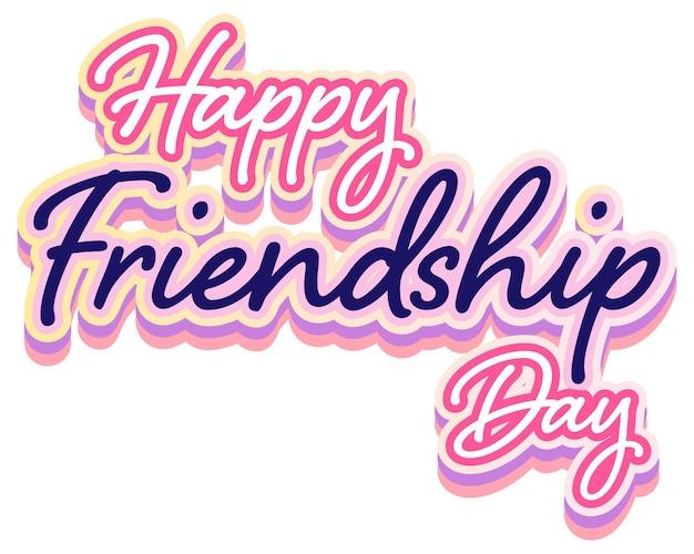 Feliz dia da amizade lettering logo