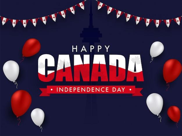 Feliz dia da independência do canadá texto com balões brilhantes e sinalizadores de estamenha canadense decorados.