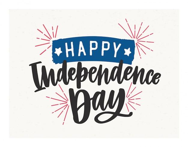 Feliz dia da independência rotulação escrita com fonte cursiva elegante e decorada com fogos de artifício e fita.