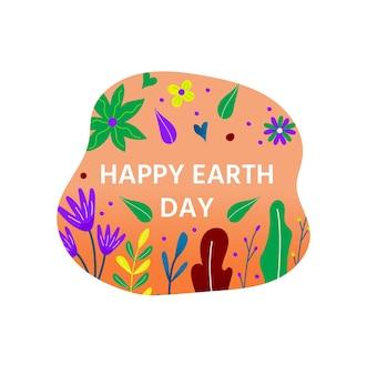 Feliz dia da terra cartão postal com folhas verdes, flores, florais. conceito de ecologia ecológica. plano de fundo do dia mundial do meio ambiente. salve o planeta.