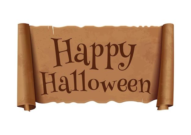 Feliz dia das bruxas - texto na fita de saudação de rolagem. papiro antigo com inscrição - feliz dia das bruxas. banner curvo, marrom vintage isolado no fundo branco. ilustração vetorial