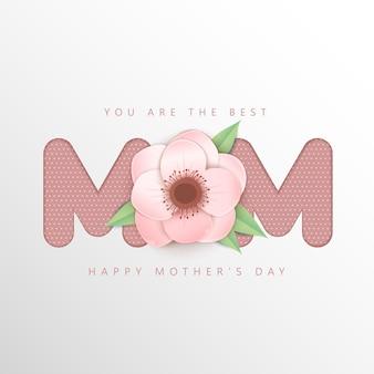 Feliz dia das mães cartão com design tipográfico e flor de flor