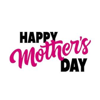 Feliz dia das mães letras. inscrição criativa na fonte gorda.