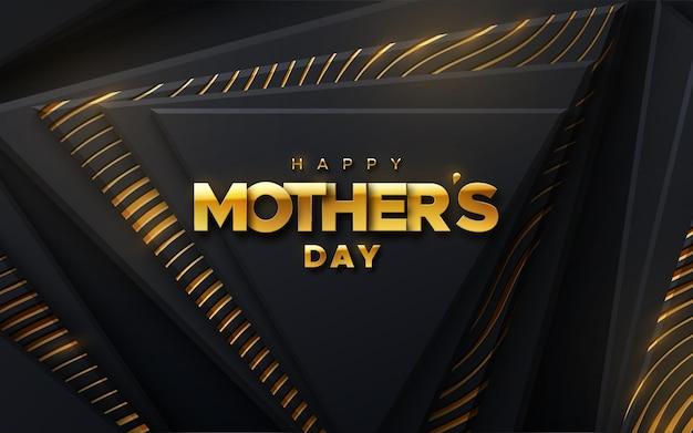 Feliz dia das mães sinal dourado em fundo abstrato com formas geométricas de triângulo preto