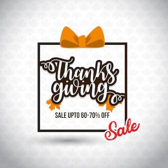 Feliz dia de ação de graças. economize até 70% de desconto. nova tipografia criativa