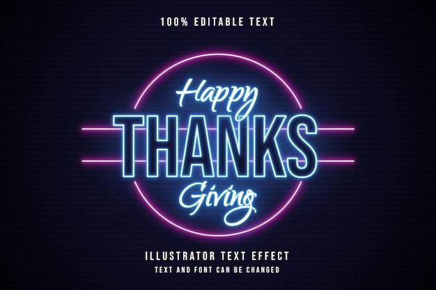 Feliz dia de ação de graças, estilo de texto 3d editável com efeito de texto azul neon rosa