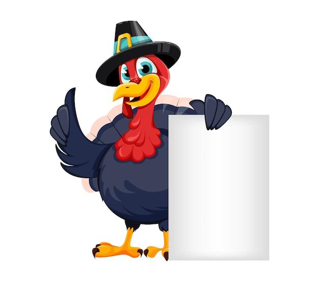 Feliz dia de ação de graças. personagem de desenho animado engraçado pássaro turquia de ação de graças em pé perto de um cartaz em branco. ilustração vetorial em fundo branco