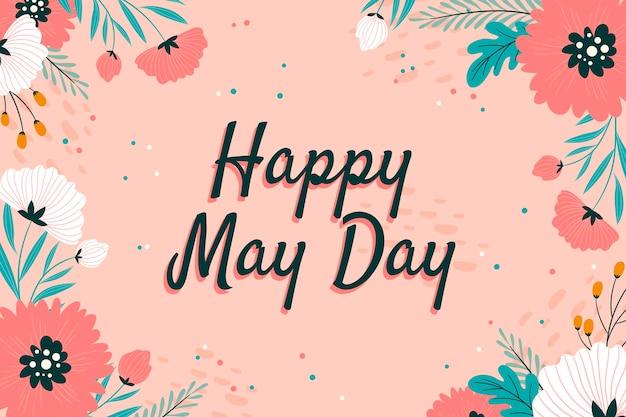Feliz dia de maio com flores e folhas