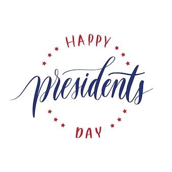 Feliz dia de presidentes mão lettering vector.