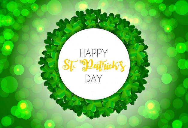Feliz dia de saint patricks com cartão de folhas de trevo