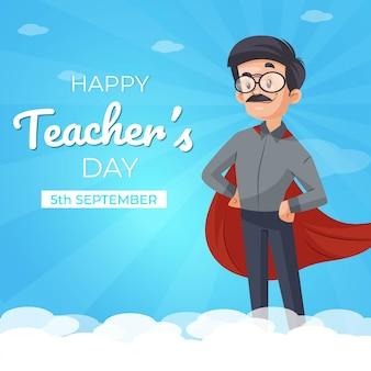 Feliz dia do professor design de banner com o professor usando capa de super-herói