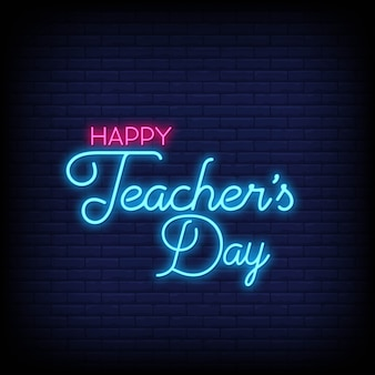Feliz dia do professor em sinais de néon